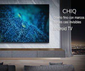 ▷ Opiniones TV CHIQ: Los mejores con Android TV